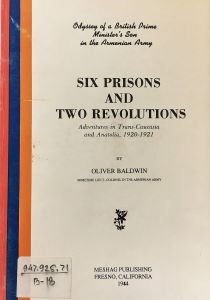 Six prisons and two revolutions: Adventures in Trans-Caucasia and Anatolia, 1920-1921