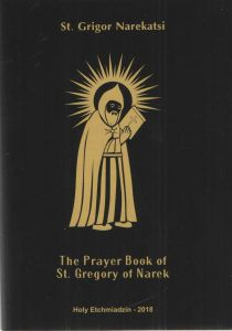 The Prayer Book of St. Gregory of Narek. Speaking with God from the Depths of the Heart
